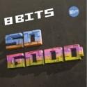 "8 Bits/SO GOOD 12"""