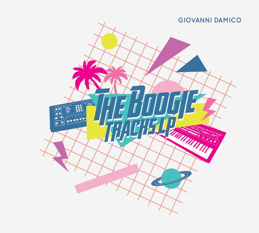 Giovanni Damico/THE BOOGIE TRACKS LP