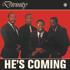 Divinity/HE'S COMING LP