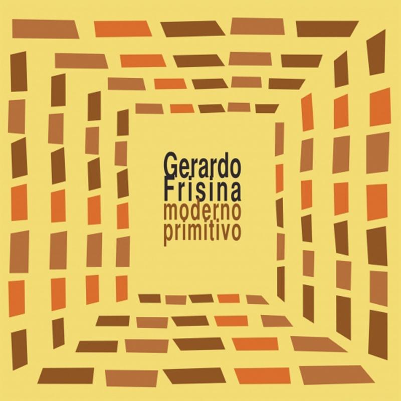 """Gerardo Frisina/MODERNO PRIMITIVO 12"""""""