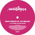 Neon Heights vs Yap Zeeland/IF U... 12""