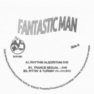 """Fantastic Man/RHYTHM ALGORITHM 12"""""""
