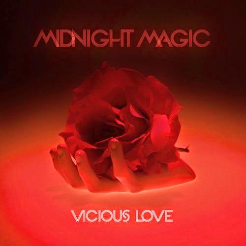 "Midnight Magic/VICIOUS LOVE 12"""