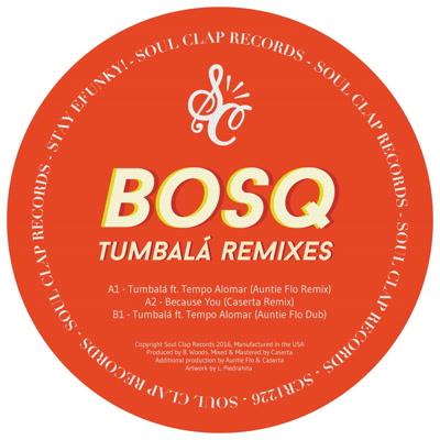 """Bosq/TUMBALA REMIXES EP 12"""""""