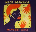 Nick Monaco/MATING CALL CD