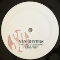 Van Rivers/STRETCHED OUT ON PAVEMENT 12""