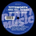 Tittsworth/HERE HE COMES 12""