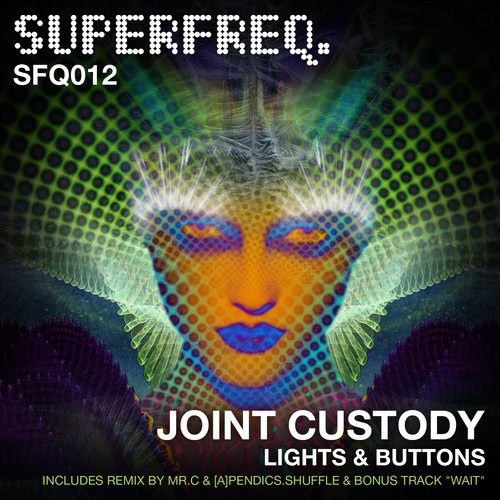 Joint Custody/LIGHTS AND BUTTONS 12""