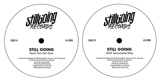 Still Going/WORK THAT SHIT PARTY 12""