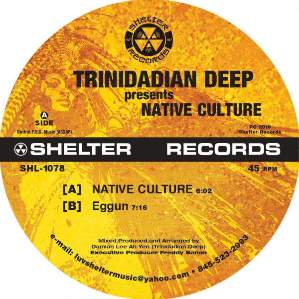 Trinidadian Deep/NATIVE CULTURE 12""