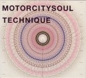 Motorcitysoul/TECHNIQUE CD