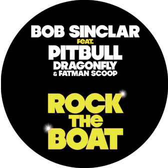 Bob Sinclar & Pitbull/ROCK THE BOAT 12""