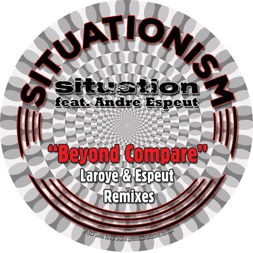 Situation/BEYOND COMPARE (LAROYE RMX) 7""