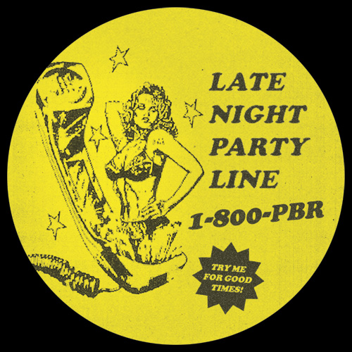 PBR Streetgang/LATE NIGHT PARTY LINE 12""