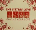 Sisters Love/GIVE ME YOUR LOVE CD