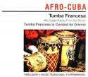 Tumba Francesa/AFRO-CUBAN MUSIC... CD
