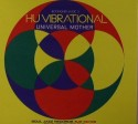 Hu Vibrational/UNIVERSAL MOTHER CD