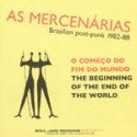 As Mercenarias/BEGINNING OF THE END...LP