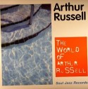 Arthur Russell/WORLD OF A. RUSSELL 3LP
