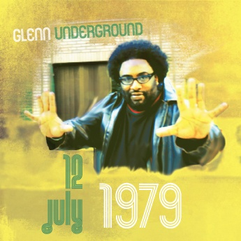 Glenn Underground/JULY 12, 1979 CD