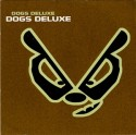 Dogs Deluxe/DOGS DELUXE CD