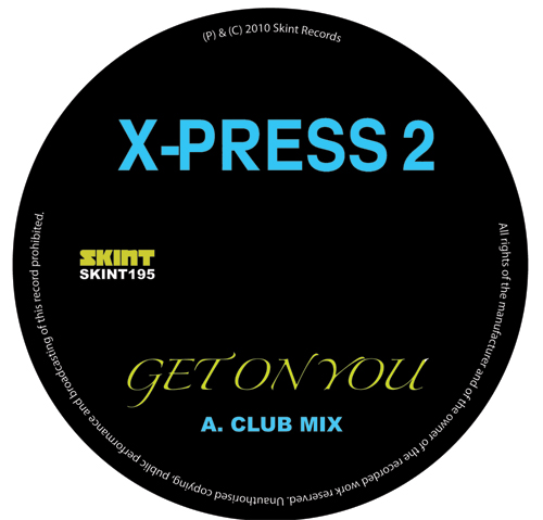 X-Press 2/GET ON YOU 12""
