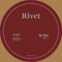 "Rivet/GRIFTER - SUNDRY 12"""