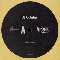 DJ October/GATE 2 YESTERDAY 12""