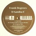 "Frank Degrees/O SAMBA E 12"""
