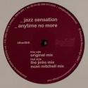 """Jazz Sensation/ANYTIME NO MORE 12"""""""