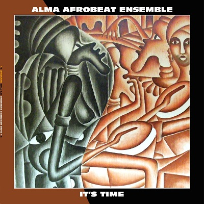 Alma Afrobeat Ensemble/IT'S TIME LP