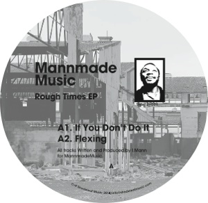 Mannmademusic/ROUGH TIMES 12""