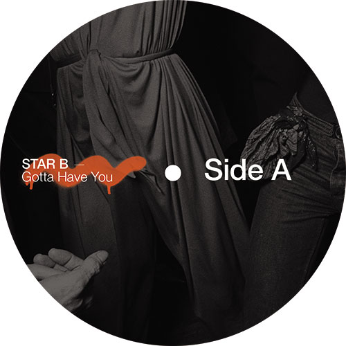 Star B/GOTTA HAVE YOU 12""