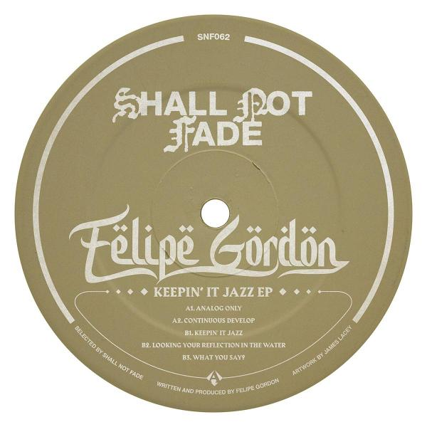 "Felipe Gordon/KEEPIN' IT JAZZ EP 12"""