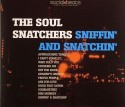 Soul Snatchers/SNIFFIN' & SNATCHIN' CD