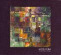 Hotel Eden/A WAY BACK HOME CD