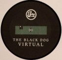 Black Dog/VIRTUAL EP 12""