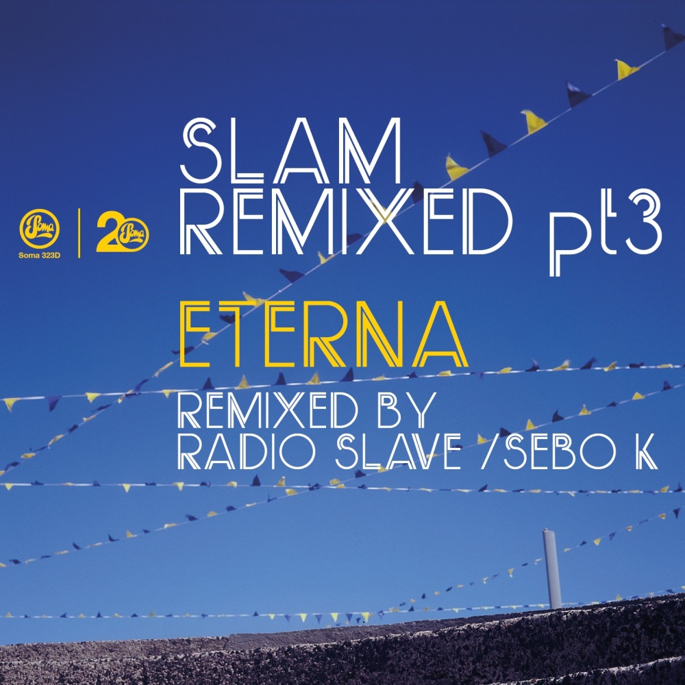 Slam/ETERNA (RADIO SLAVE REMIX) 12""