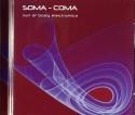 Various/SOMA COMA VOL. 1 CD