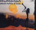 Mombasa/AFRICAN RHYTHMS & BLUES CD