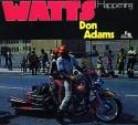 Don Adams/WATTS HAPPENING CD