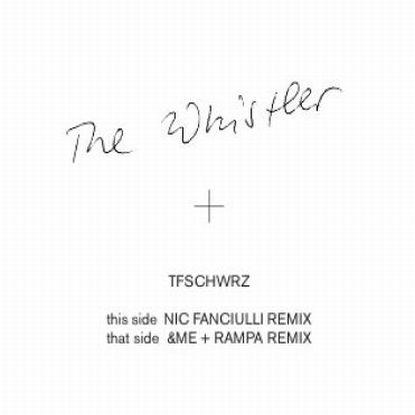 """Tfschwrz/THE WHISTLER REMIXES 12"""""""
