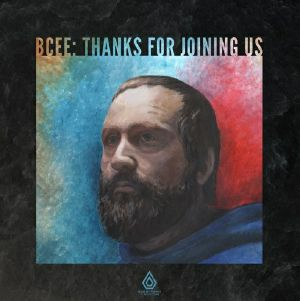 Bcee/THANKS FOR JOINING US LP + CD