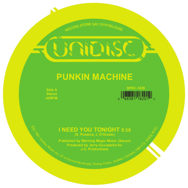 Punkin Machine/I NEED YOU TONIGHT 12""