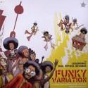 Various/FUNKY VARIATIONS LP