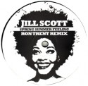 Jill Scott/RON TRENT REMIXES 2-SIDED 12""