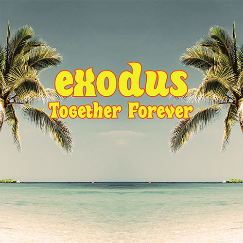 Exodus/TOGETHER FOREVER 12""