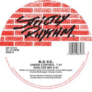 """K.C.Y.C./UNDER CONTROL 12"""""""