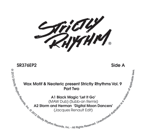 """Wax Motif & Neoteric/STRICTLY 9 #2 12"""""""