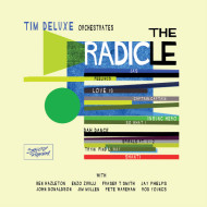 Tim Deluxe/THE RADICLE DLP